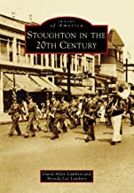 Stoughton in the 20th Century (Images of America)