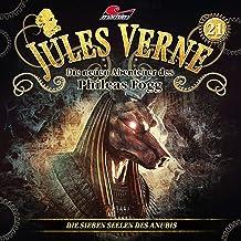 Die sieben Seelen des Anubis: Die neuen Abenteuer des Phileas Fogg 21