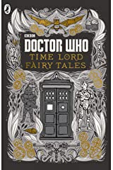 Doctor Who: Time Lord Fairy Tales Kindle Edition