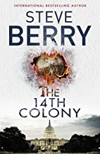 The 14th Colony: Book 11 (Cotton Malone Series)