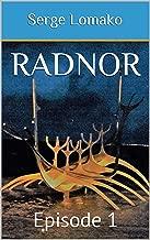 Radnor: Episode 1