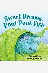 Sweet Dreams, Pout-Pout Fish (A Pout-Pout Fish Mini Adventure Book 5) Kindle Edition