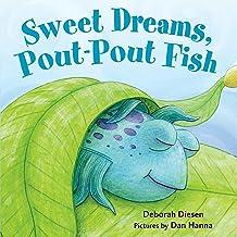 Sweet Dreams, Pout-Pout Fish (A Pout-Pout Fish Mini Adventure Book 5)