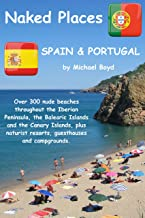 Naked Places, Spain & Portugal (English Edition)