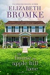 The House on Apple Hill Lane: A Harbor Hills Novel (Book 1) Kindle Edition