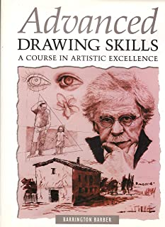 Advanced Drawing Skills - A Course in Artistic Excellence