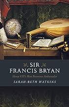 Best sir francis bryan Reviews