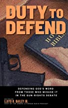 Duty to Defend: Defending God's Word from those who misuse it in the gun-rights debate