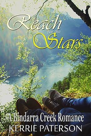 Reach for the Stars (A Bindarra Creek Romance)