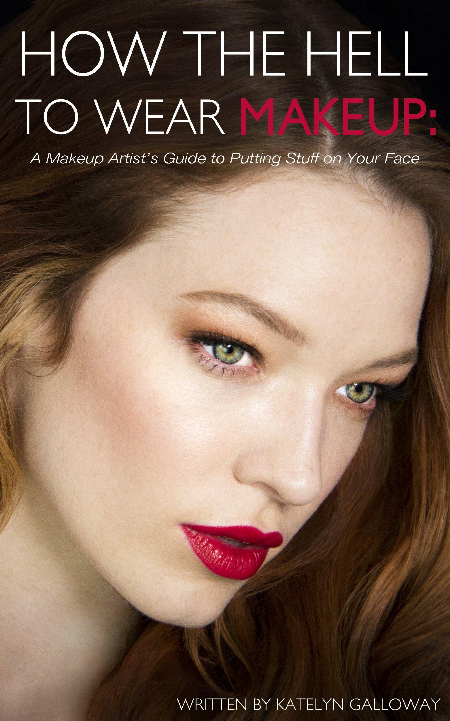 How Hell Wear Makeup Artists ebook