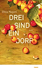 Drei sind ein Dorf (German Edition)