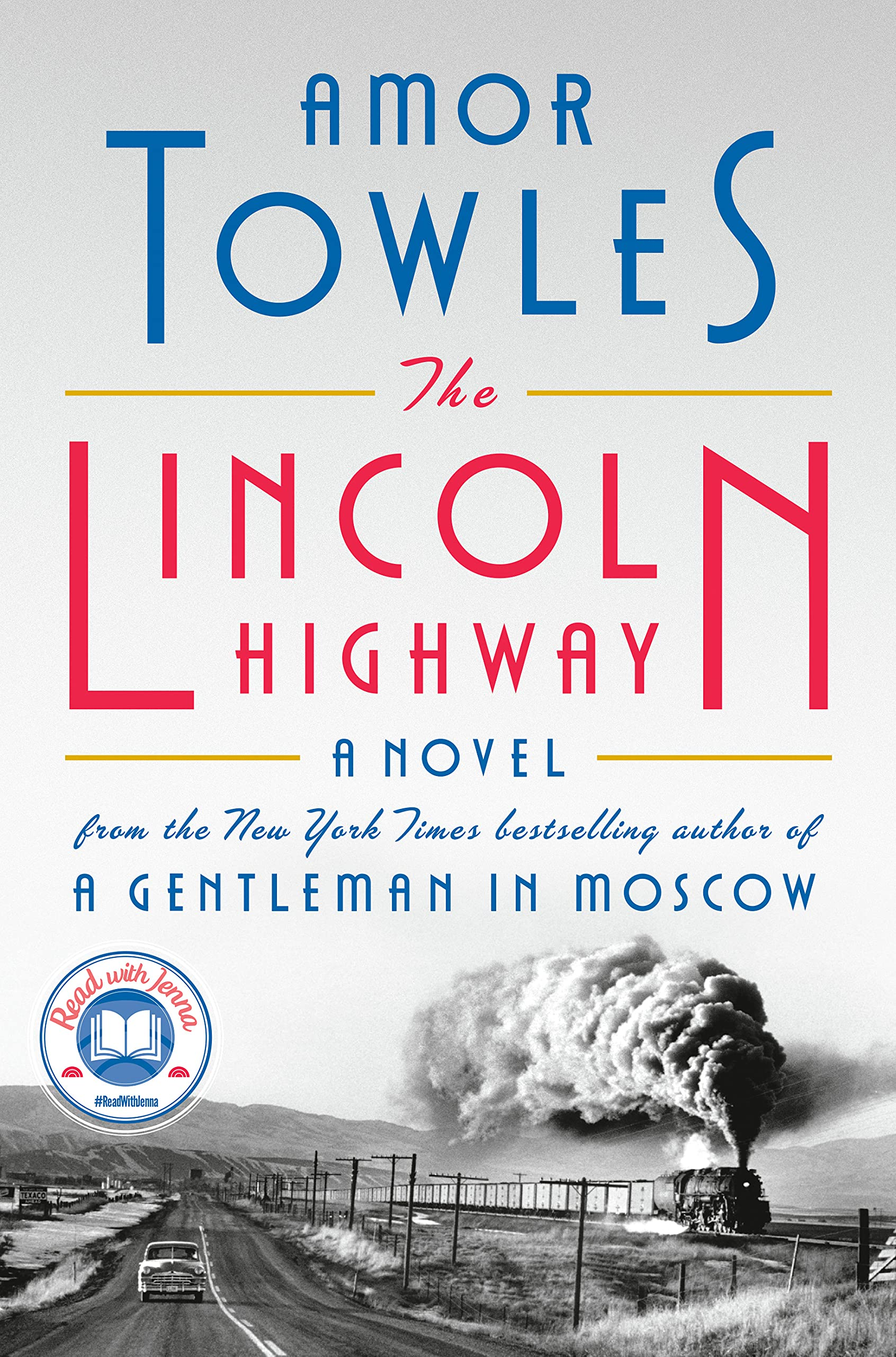 Cover image of The Lincoln Highway by Amor Towles
