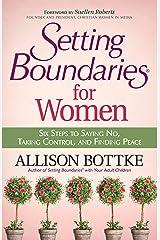 Setting Boundaries® for Women Kindle Edition
