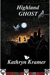 HIGHLAND GHOST Kindle Edition
