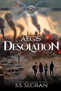 Aegis Desolation: Action-Adventure Apocalyptic Mystery Thriller (Aegis League Series Book 4)