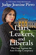 Cover image of Liars, Leakers, and Liberals by Jeanine Pirro