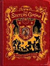A Very Grimm Guide: A Sisters Grimm Companion (The Sisters Grimm)