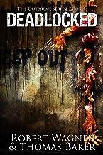 Deadlocked (The Outbreak Series Book 4)