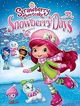 Best Strawberry Shortcake: Snowberry Days Reviews