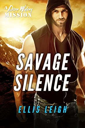 Savage Silence: A Dire Wolves Mission (English Edition)