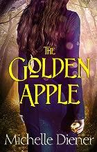 The Golden Apple (The Dark Forest Book 1)