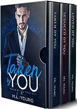 Taken by You: A Complete Romance Series (Trilogy Box Set)