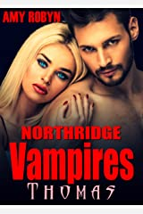 Thomas (Northridge Vampires Book 6) Kindle Edition