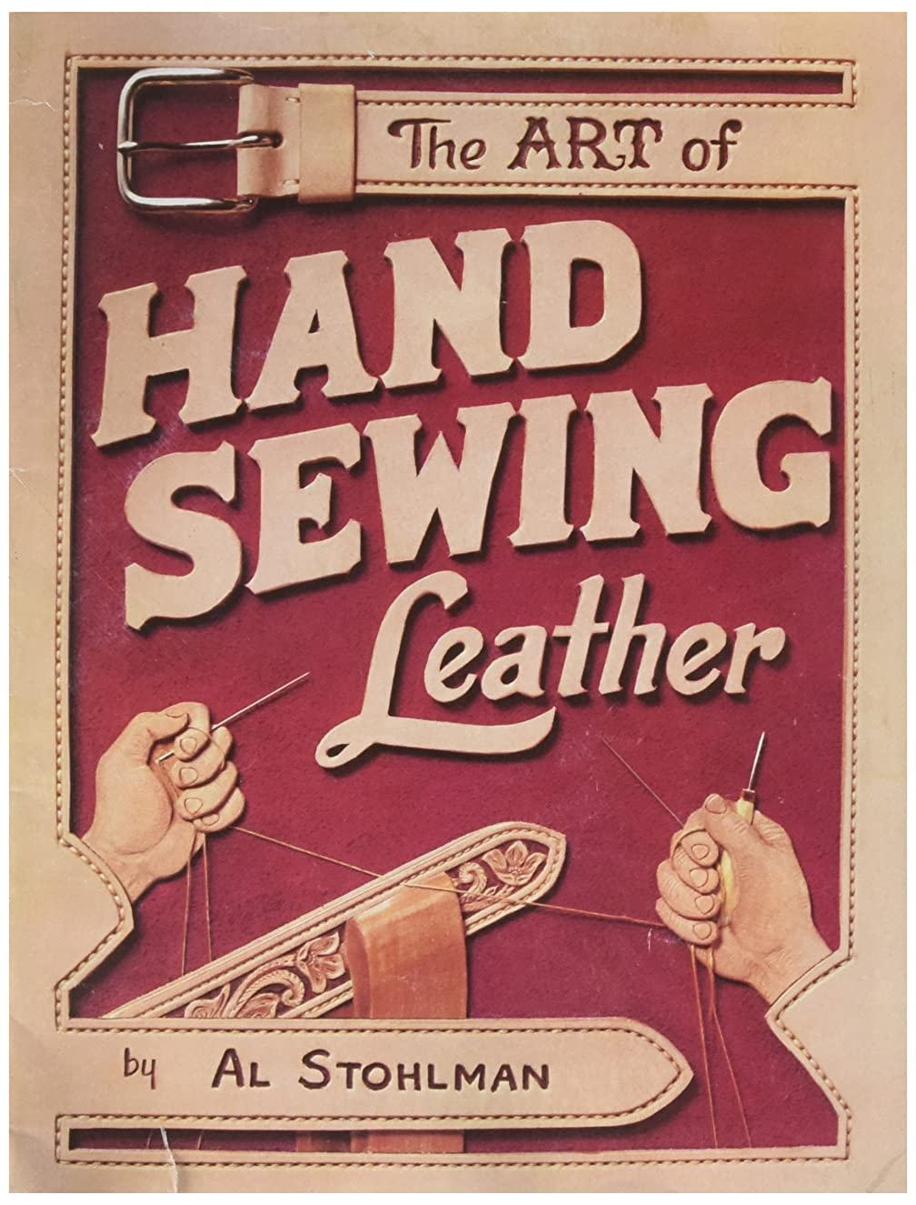 Tandy Leather The Art Of Hand Sewing Leather Book 61944-00