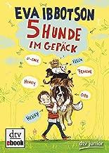 Fünf Hunde im Gepäck (German Edition)