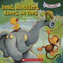 Head, Shoulders, Knees, and Toes (Sing and Read Storybook)