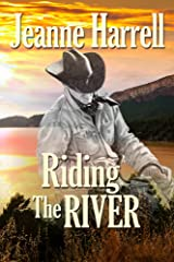 Riding the River: (The Westerners, Book One) Kindle Edition