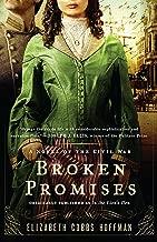Broken Promises: A Novel of the Civil War
