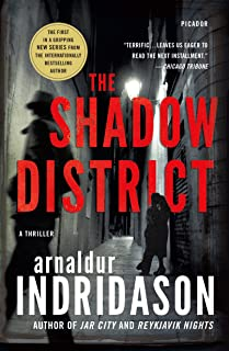 The Shadow District: A Thriller (The Flovent and Thorson Thrillers Book 1)