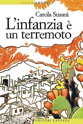 Linfanzia è un terremoto (Contromano)