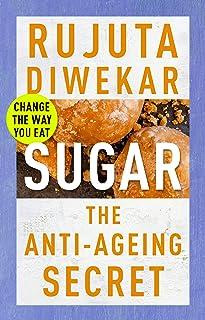 Sugar: The Anti-Ageing Secret