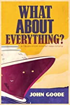 What About Everything? (Tales from Foster High Book 5)