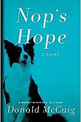 Nop's Hope: A Novel Kindle Edition