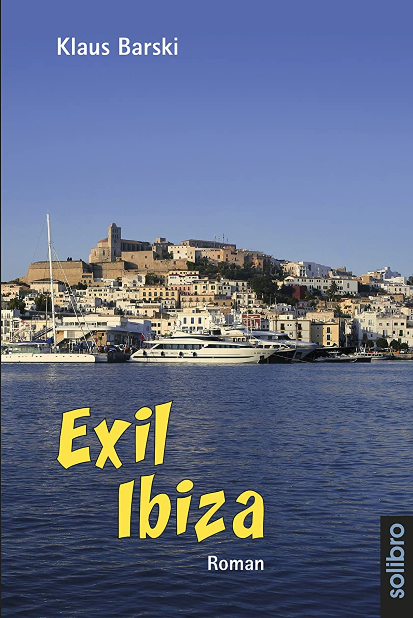 不安定なパニック考案するExil Ibiza: Roman (cabrio 5) (German Edition)