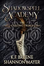 Cover image of Shadowspell Academy by K.F. Breene & Shannon Mayer