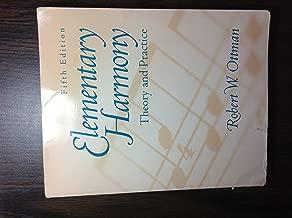 Elementary Harmony: Theory and Practice