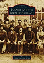 Pulaski and the Town of Richland (Images of America)
