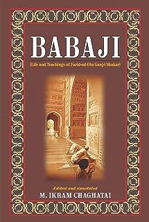 BabaJi: Life and Teaching of Farid-ud-Din Ganj-i-Shakar