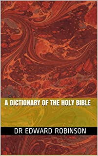 A Dictionary of the Holy Bible (1845) with original maps and illustrations