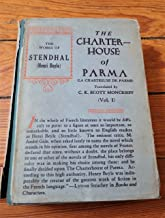 The Charterhouse of Parma. Two Volumes. Trans. By C.K. Scott Moncrieff