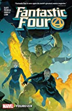 Fantastic Four Vol. 1: Fourever (Fantastic Four (2018-))