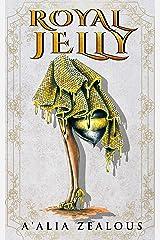 Royal Jelly Kindle Edition