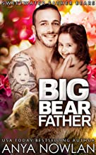 Big Bear Father (Sweetwater Father Bears Book 2)