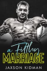 A FILTHY Marriage (Filthy Line Book 4) Kindle Edition