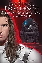 Infernal Providence: Heir of Destruction (The Immortal Coil Book 5)