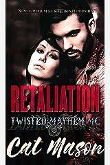 Retaliation: A Twisted Mayhem MC Novel Kindle Edition